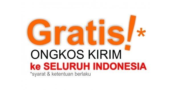 Gratis Ongkos Kirim Ke Seluruh Wilayah Indonesia